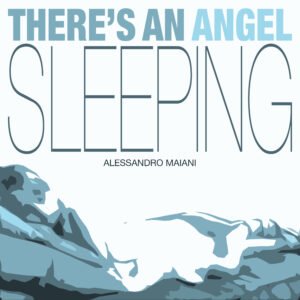 THERE'S AN ANGEL SLEEPING (2019)